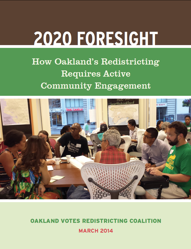 2020 Foresight: How Oakland's Redistricting Requires Active Community Engagement